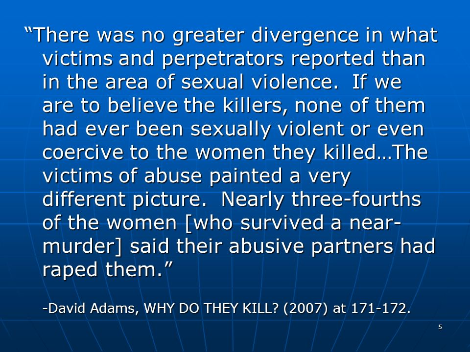 5 There was no greater divergence in what victims and perpetrators reported than in the area of sexual violence. If we are to believe the killers, non