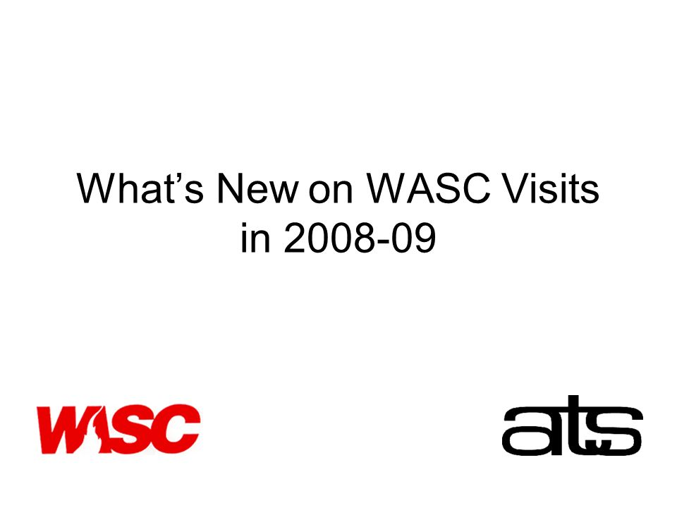 Whats New on WASC Visits in 2008-09