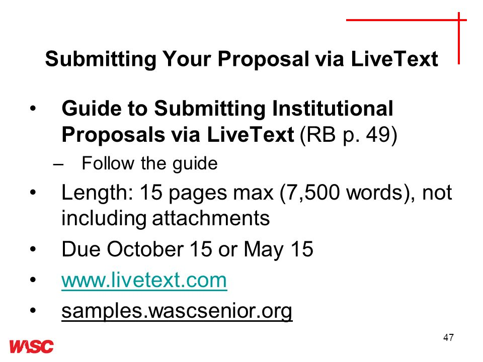 47 Submitting Your Proposal via LiveText Guide to Submitting Institutional Proposals via LiveText (RB p.