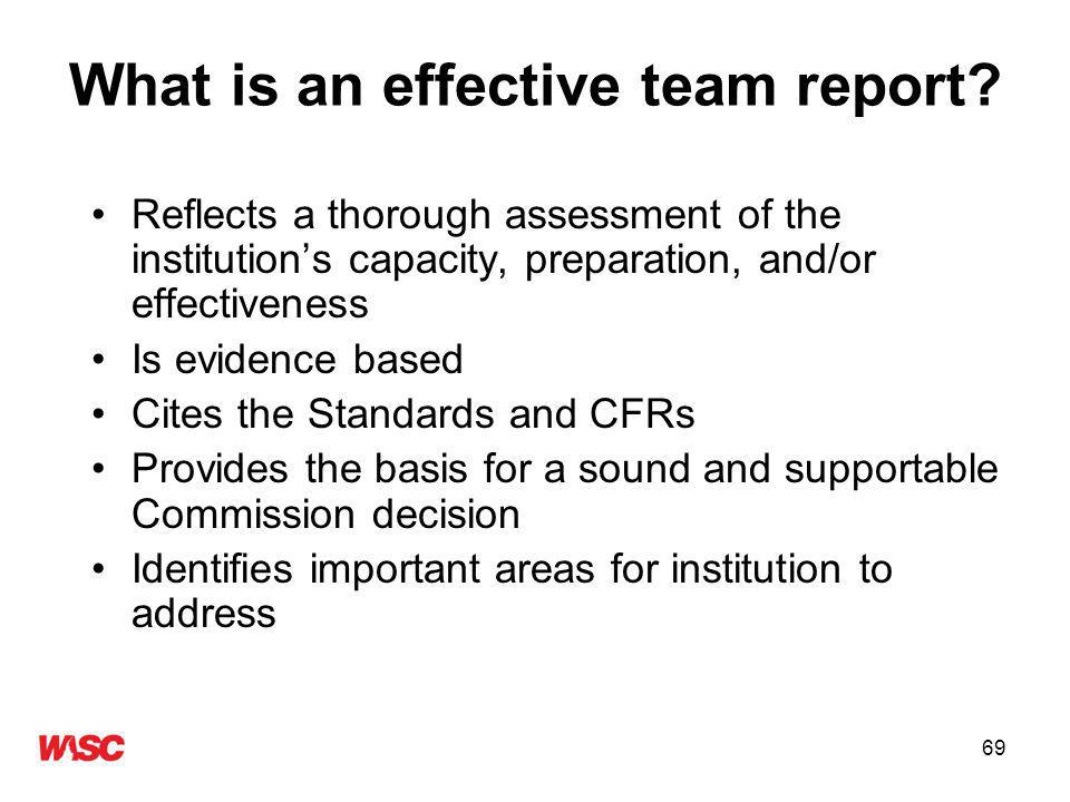 69 What is an effective team report.