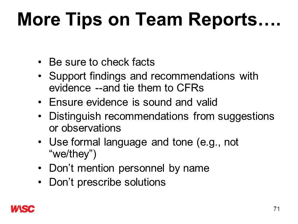 71 More Tips on Team Reports….