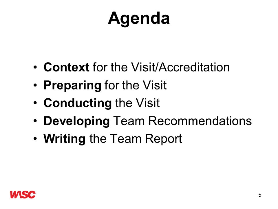 6 Context for Accreditation and Visits The continuing evolution of the WASC process and Standards The accountability movement –Moving from assessment for recruitment to assessment for accountability –New areas of emphasis The Handbook revision process