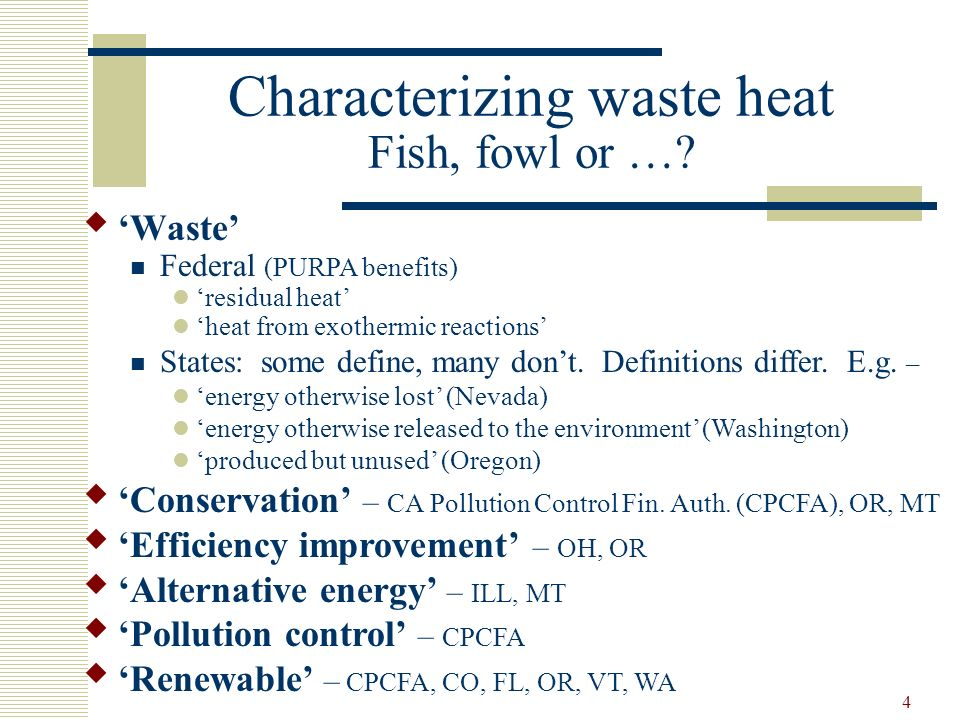 4 Characterizing waste heat Fish, fowl or ….