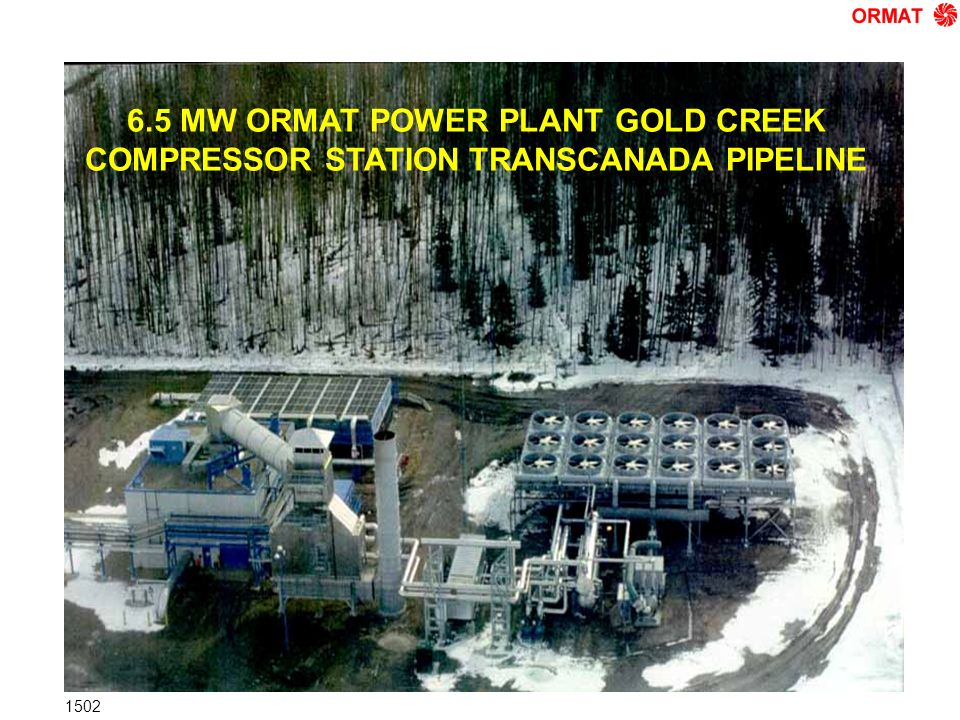 6.5 MW ORMAT POWER PLANT GOLD CREEK COMPRESSOR STATION TRANSCANADA PIPELINE 1502