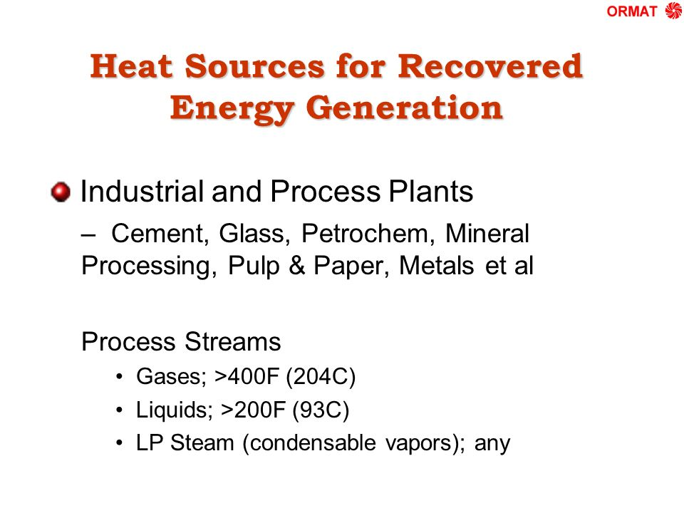 Heat Sources for Recovered Energy Generation Industrial and Process Plants – Cement, Glass, Petrochem, Mineral Processing, Pulp & Paper, Metals et al