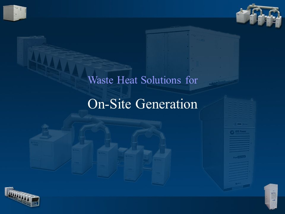 4 Waste Heat Solutions for On-Site Generation