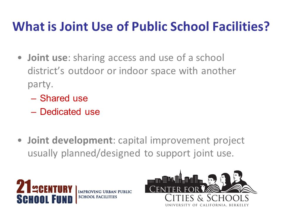 What is Joint Use of Public School Facilities.