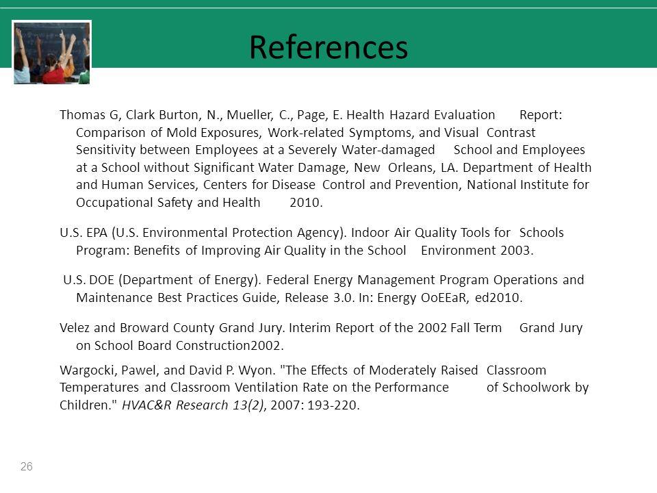 26 References Thomas G, Clark Burton, N., Mueller, C., Page, E.