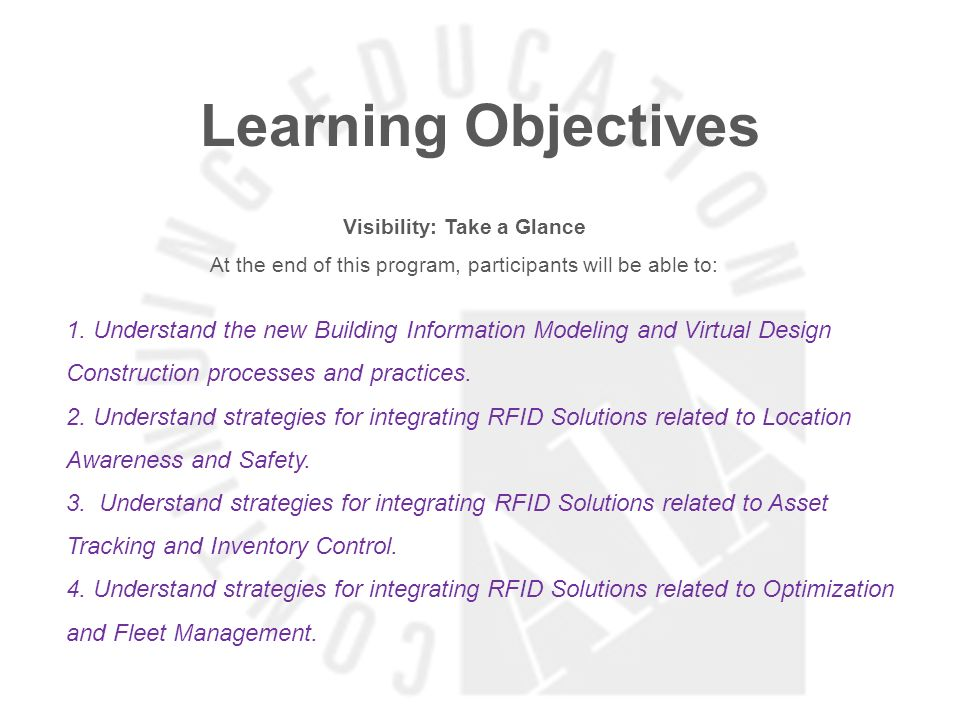 Learning Objectives Visibility: Take a Glance At the end of this program, participants will be able to: 1.