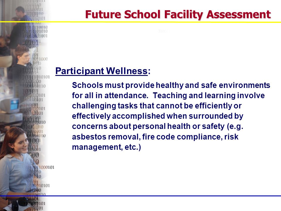 Participant Wellness: Schools must provide healthy and safe environments for all in attendance.