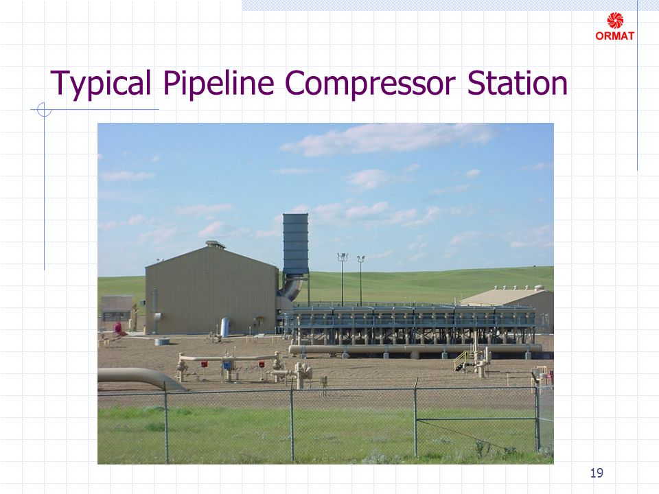19 Typical Pipeline Compressor Station