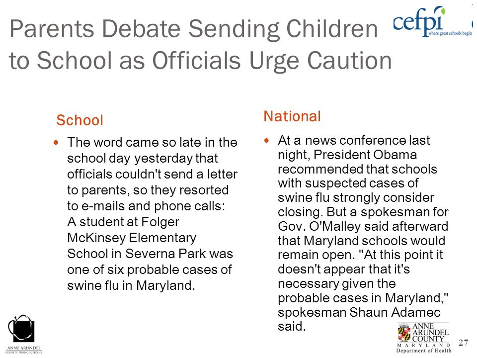 27 Parents Debate Sending Children to School as Officials Urge Caution School National The word came so late in the school day yesterday that official