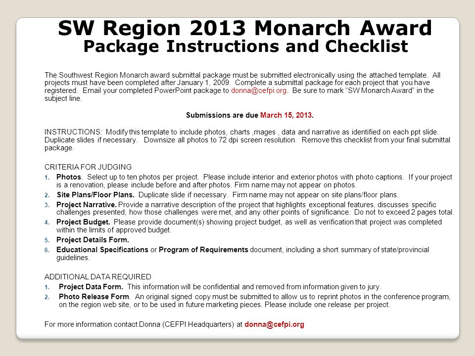 The Southwest Region Monarch award submittal package must be submitted electronically using the attached template.