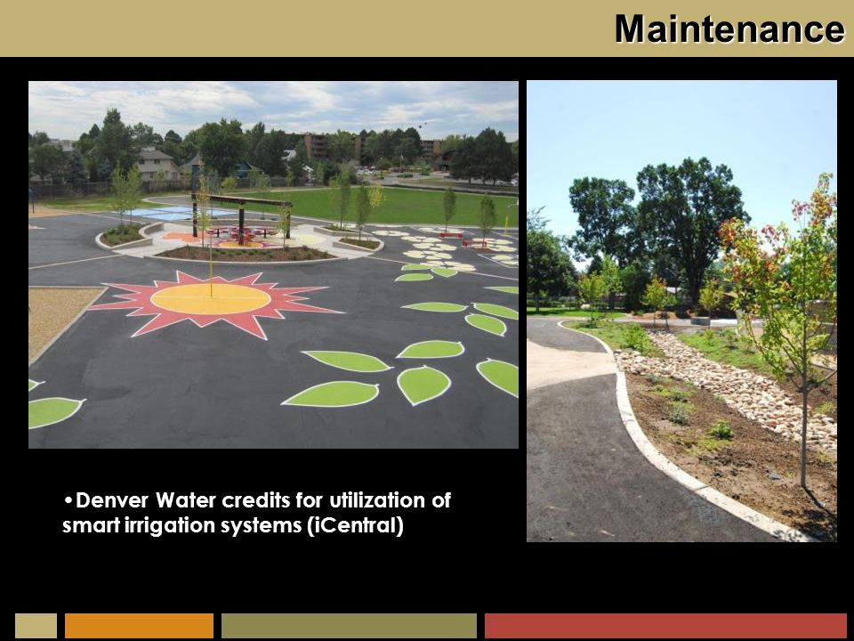 Maintenance Denver Water credits for utilization of smart irrigation systems (iCentral)