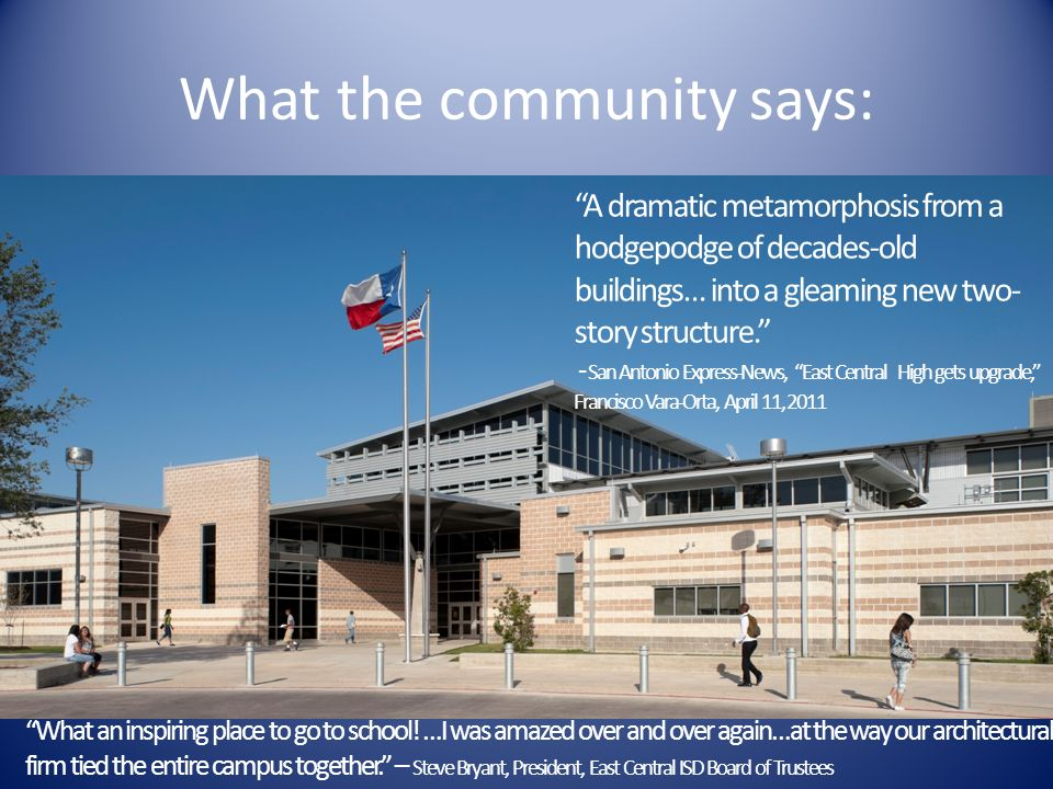 What the community says: A dramatic metamorphosis from a hodgepodge of decades-old buildings… into a gleaming new two- story structure. - San Antonio
