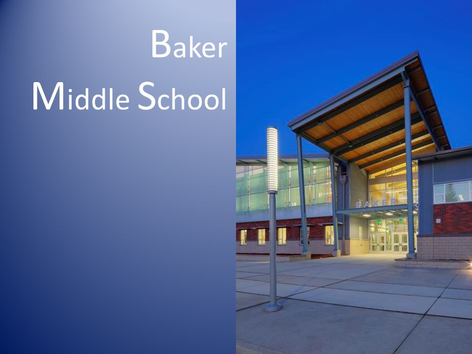 B aker M iddle S chool