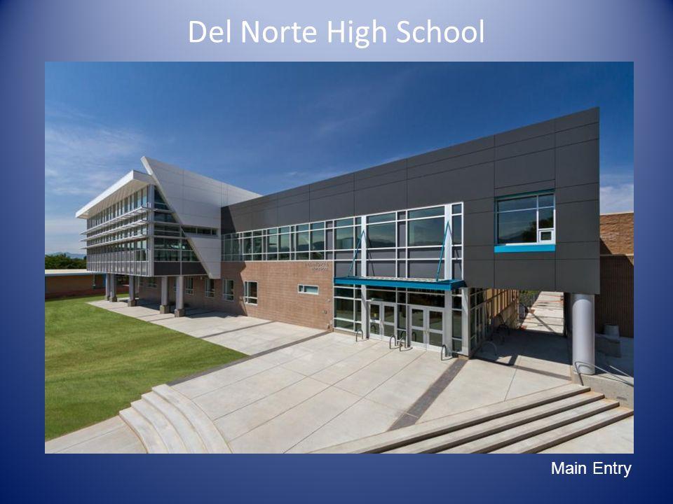 Del Norte High School Main Exterior Image Main Entry