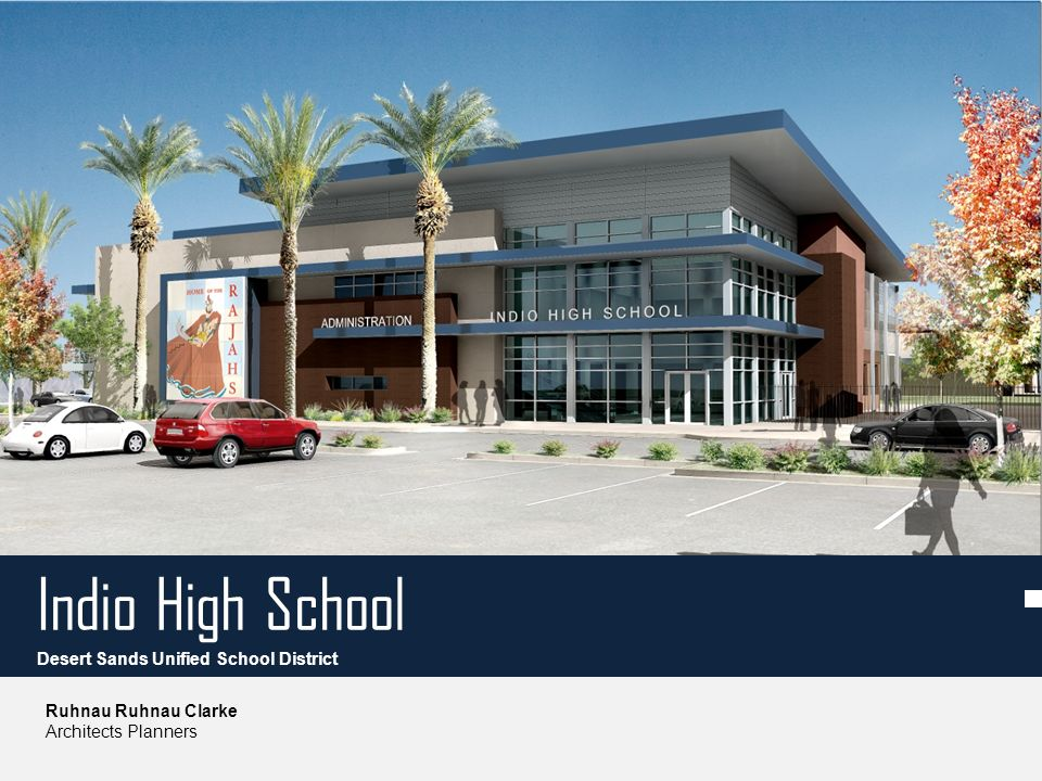 Indio High School Ruhnau Ruhnau Clarke Architects Planners Desert Sands Unified School District