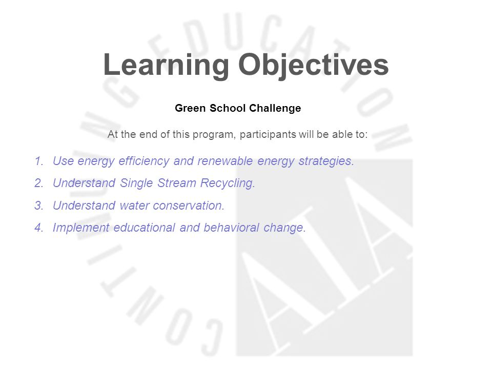 Learning Objectives Better Schooling/Less $$$: We Cant Amputate Our Way to the Future At the end of this program, participants will be able to: 1.See funding constraints as a mandate or an opportunity and a license to consider non-traditional educational concepts.
