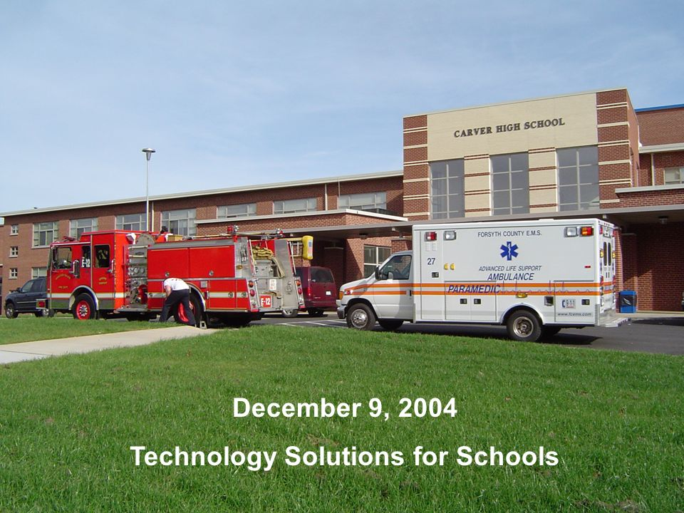 CEFPI 2007 December 9, 2004 Technology Solutions for Schools