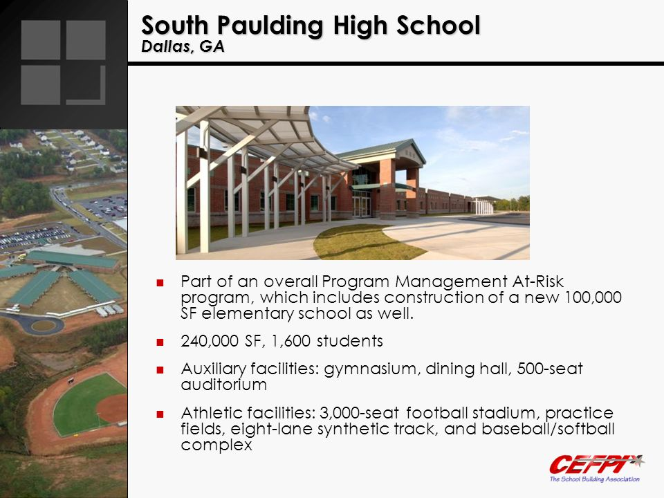 South Paulding High School Dallas, GA Part of an overall Program Management At-Risk program, which includes construction of a new 100,000 SF elementar