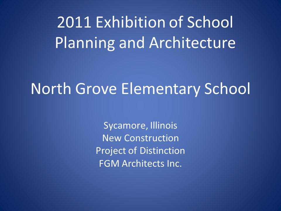 North Grove Elementary School Sycamore, Illinois New Construction Project of Distinction FGM Architects Inc.