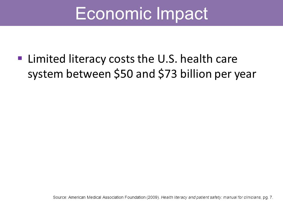 Economic Impact Limited literacy costs the U.S.