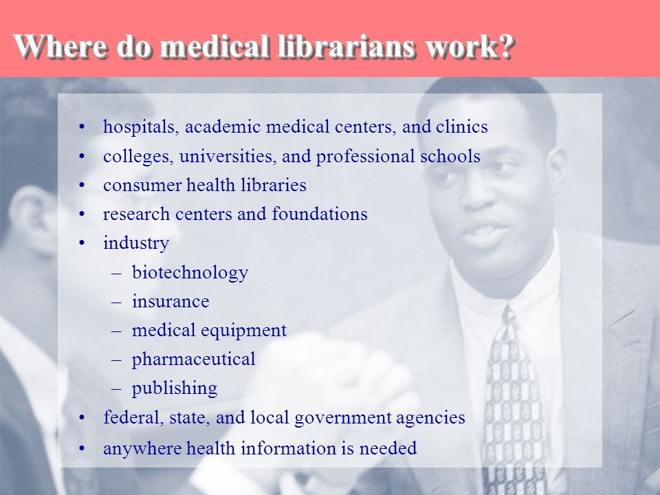 What is a medical librarian.