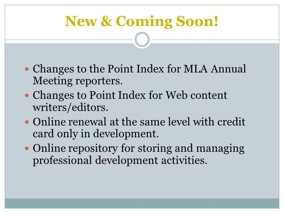 Changes to the Point Index for MLA Annual Meeting reporters.