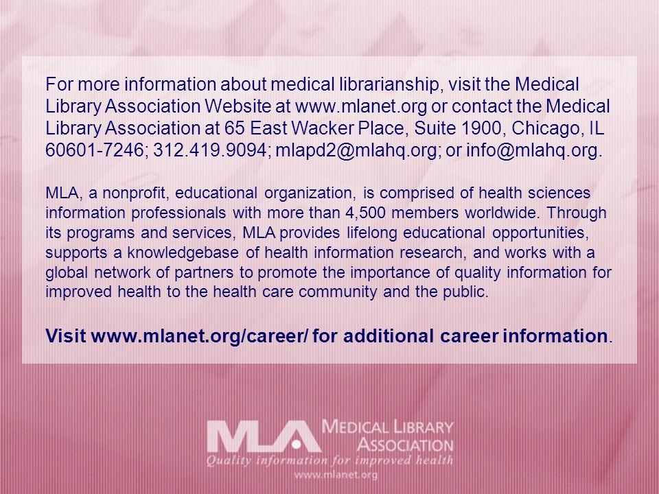 Should I become a medical librarian.