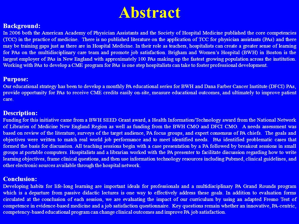Abstract Background: In 2006 both the American Academy of Physician Assistants and the Society of Hospital Medicine published the core competencies (T