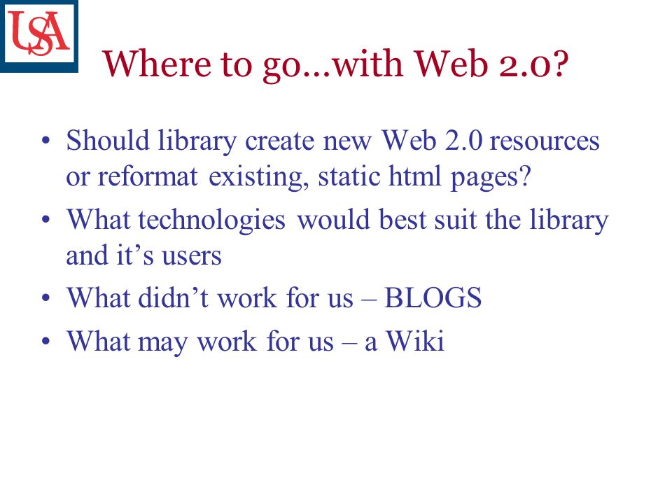 Where to go…with Web 2.0.