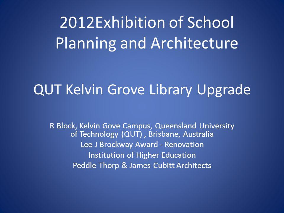 QUT Kelvin Grove Library Upgrade R Block, Kelvin Gove Campus, Queensland University of Technology (QUT), Brisbane, Australia Lee J Brockway Award - Re