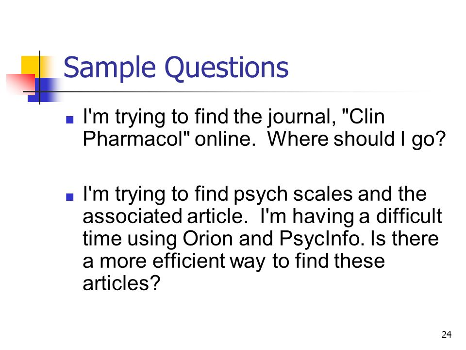 24 Sample Questions I'm trying to find the journal,