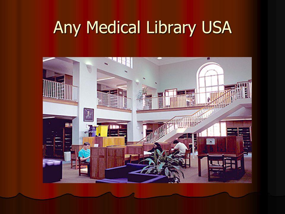 Any Medical Library USA