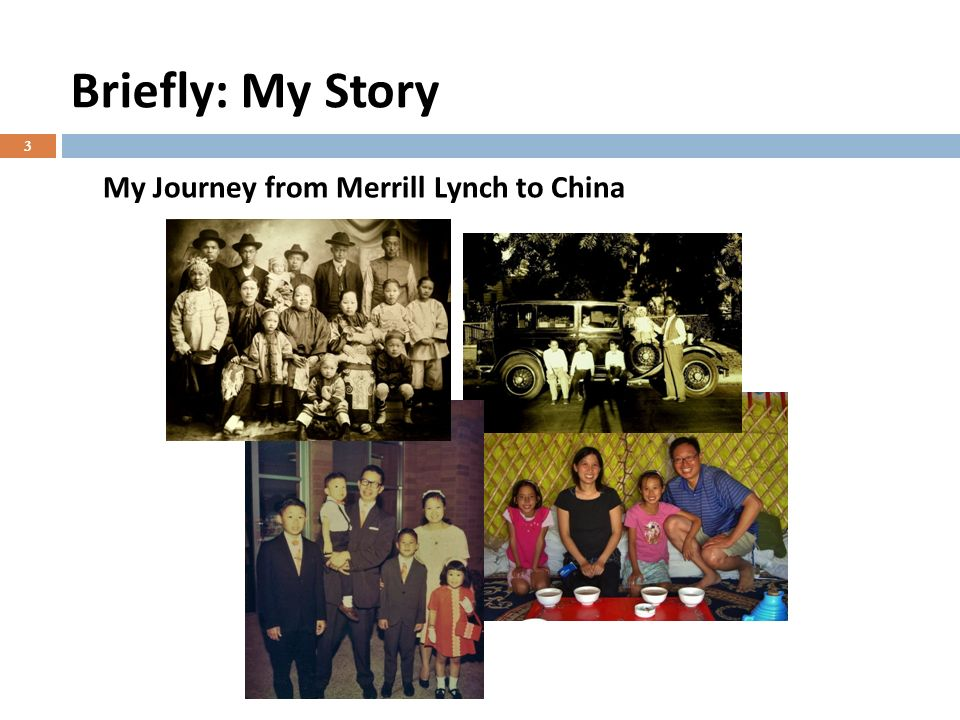 Briefly: My Story 3 My Journey from Merrill Lynch to China