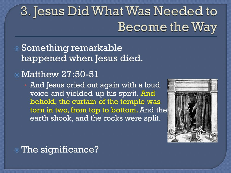 Something remarkable happened when Jesus died.
