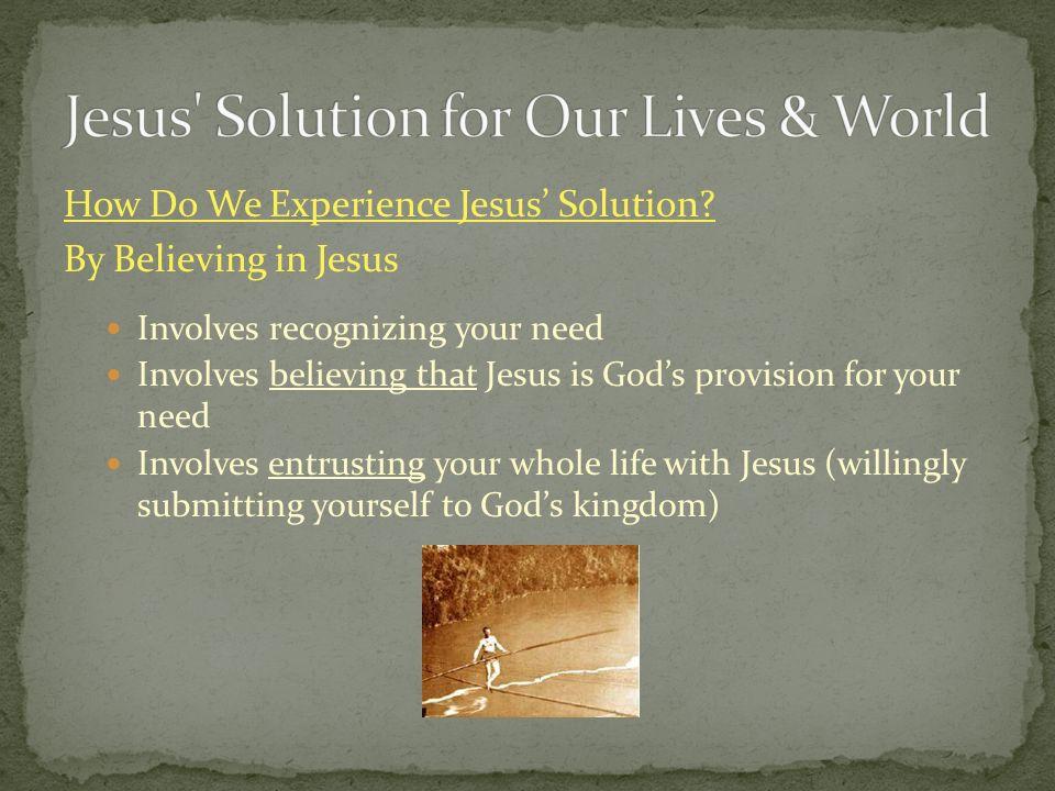 How Do We Experience Jesus Solution.
