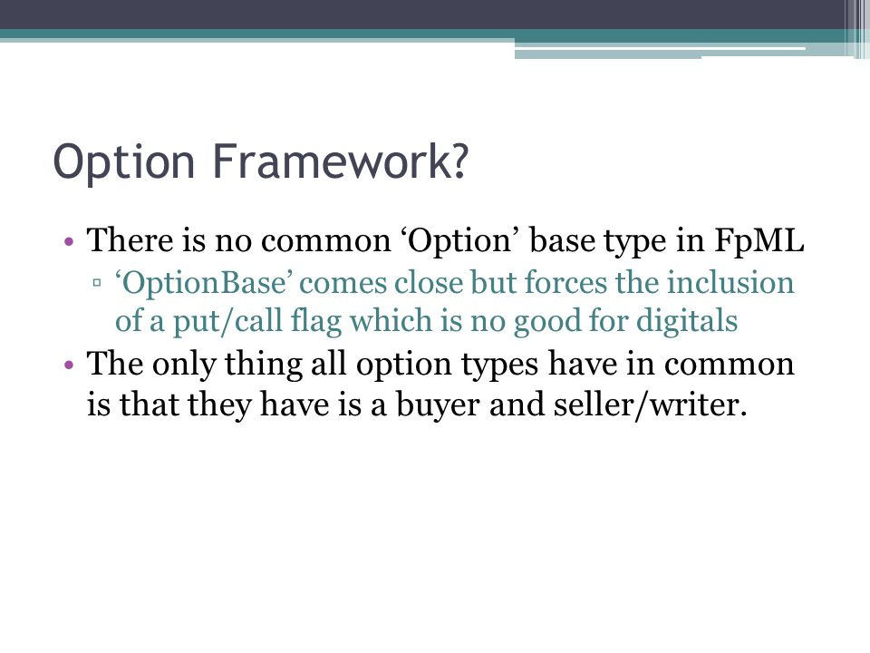 Option Framework.