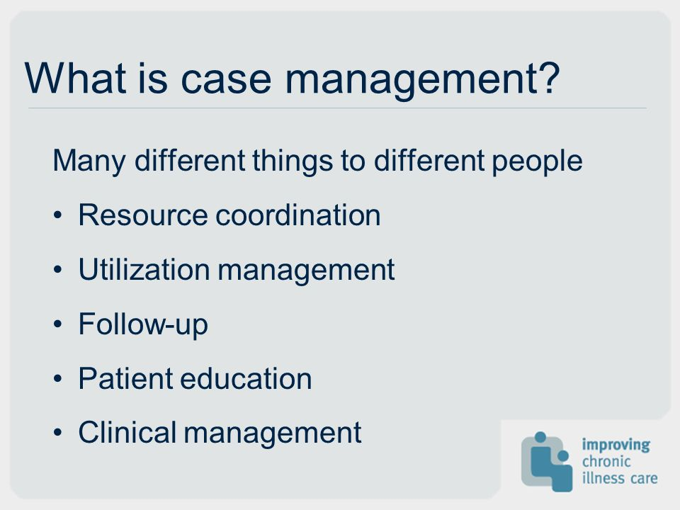 What is case management.