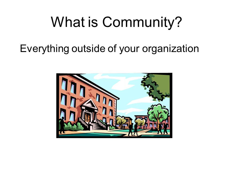 What is Community Everything outside of your organization