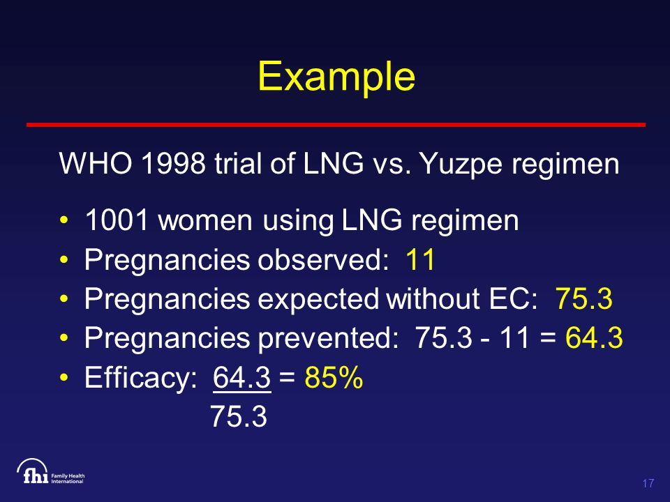 17 Example WHO 1998 trial of LNG vs.
