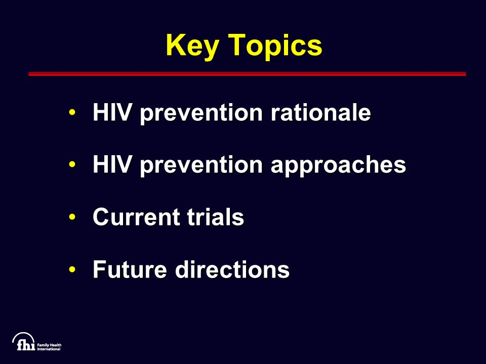 577,000 unintended births averted annually in HIV+ women – implications for orphanage 30% vertical transmission if no ARTs 173,000 HIV+ births prevented annually If unmet need for contraception addressed, this number could be doubled.
