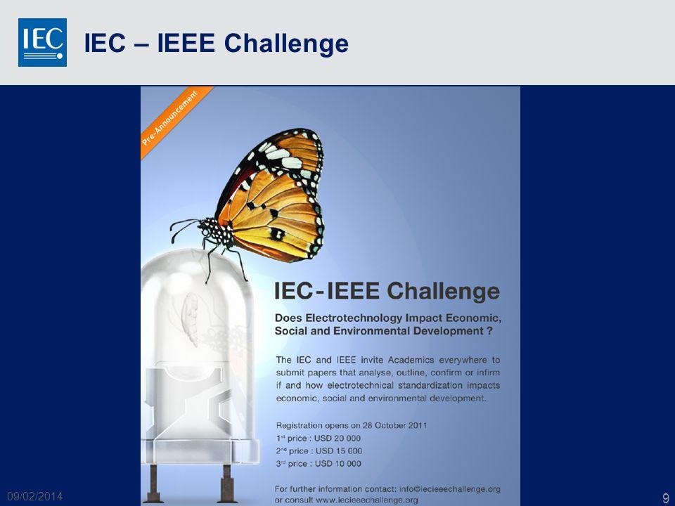IEC – IEEE Challenge 09/02/2014 WSC Academia - IEC 9