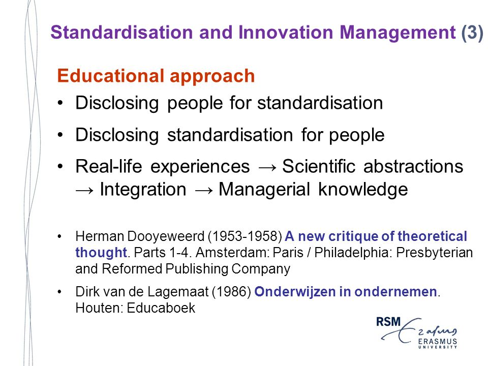 Educational approach Disclosing people for standardisation Disclosing standardisation for people Real-life experiences Scientific abstractions Integra