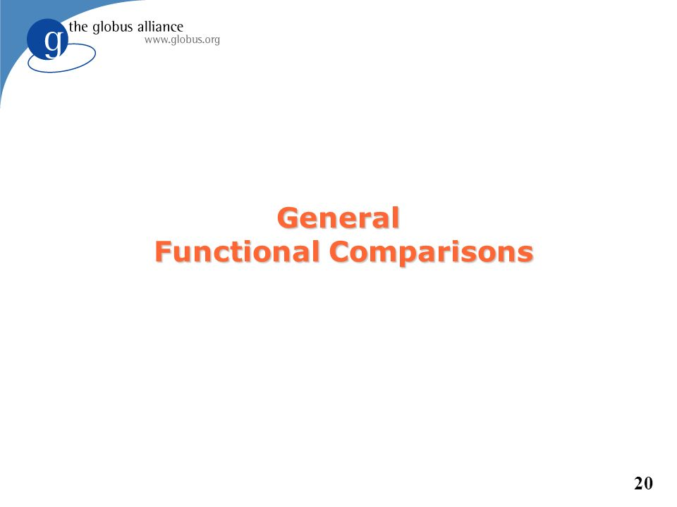 20 General Functional Comparisons