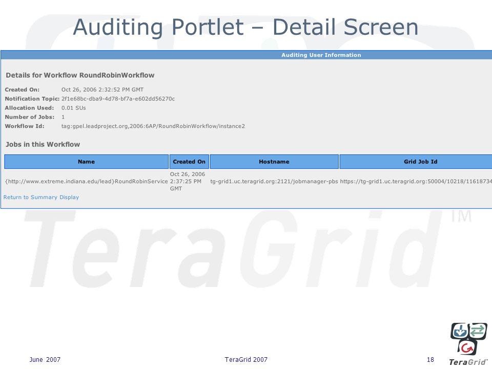 June 2007TeraGrid 200718 Auditing Portlet – Detail Screen