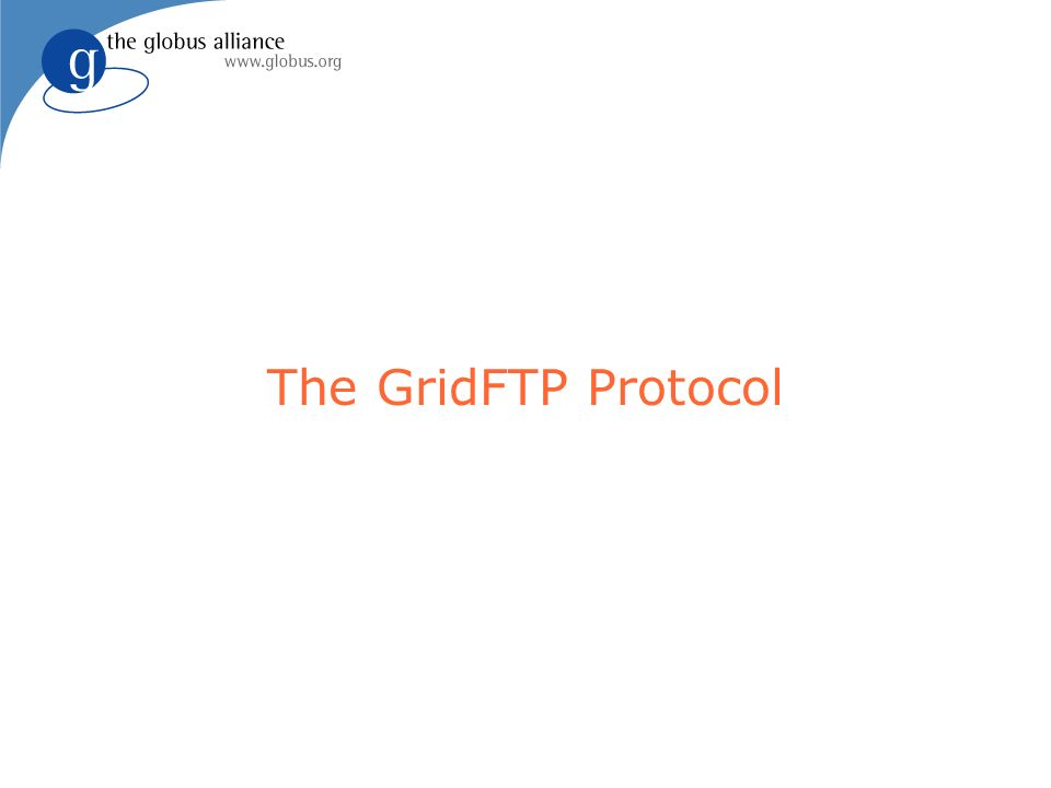 The GridFTP Protocol