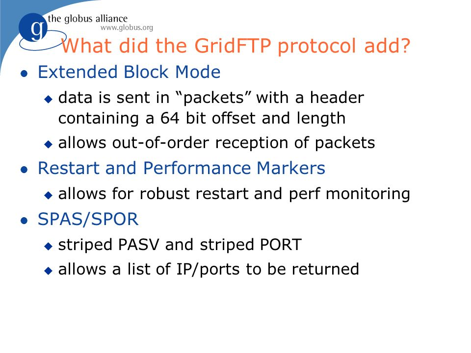 What did the GridFTP protocol add.