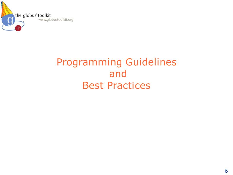 6 Programming Guidelines and Best Practices